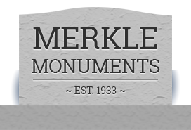 Merkle Monuments Provides Headstones, Granite Memorials, Sandblast Lettering & More in Maryland